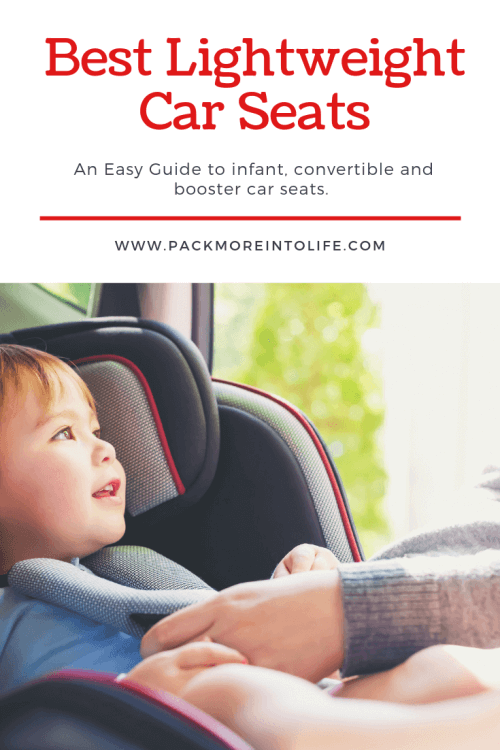Best Lightweight Car Seat for Travel and Everyday -
