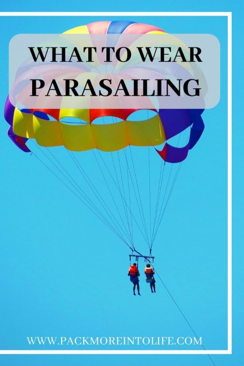 Parasailing is fun for the whole family. This article has tips to help you have the best possible parasailing experience including what to wear parasailing and tips on what NOT to wear parasailing. #parasailing #packinglist #travel #beach