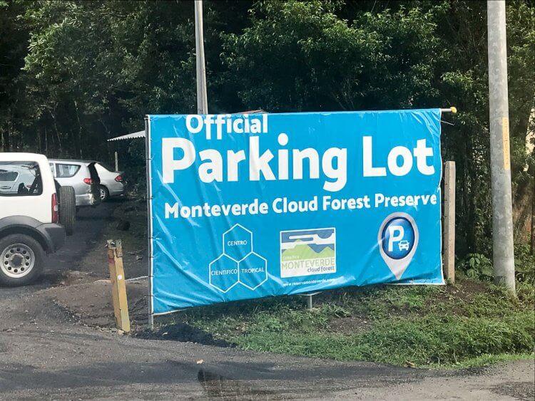 Sign that reads: Official Parking Lot Monteverde Cloud Forest Reserve