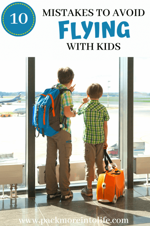 Don't make these 10 mistakes when flying with kids for the first time. Flying with babies? Flying with Toddlers? Check out the top tips and tricks including a packing list, flying with kids hacks and activities. |Flying with kids packing list | flying with kids activities |flying with kids international | first time flying tips kids | flying tips for kids | #flyingwithkids #flyingwithbaby #flyingwithtoddler #flyingtips #familyvacation