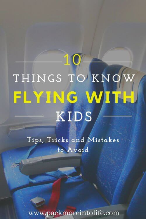 Learn what you should not do when flying with kids especially on a long flight. A real mom shares her top 10 mistakes parents make while flying with kids. Check out this this list of must-haves and things to consider when you are preparing to fly with a baby, toddler or small kids. Don't make our mistakes traveling with kids. Here are tried and true travel tips for a great vacation with kids. 10 Genius Tips to Make Flying with Kids a Breeze. #flyingwithkids #flyingwithtoddlers #flyingtips #familyvacation #airplanetips
