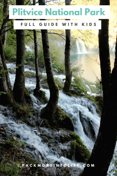 Full Guide to Plitvice National Park with kids